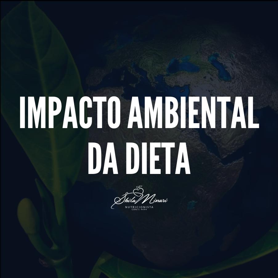 Impacto Ambiental da Dieta