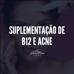 Suplementação de B12 e Acne